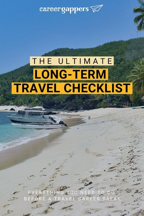 Are you planning a round-the-world trip, but not sure to start with all the travel admin? Our complete long-term travel checklist has you covered. #careerbreak #sabbatical #travelplanning #planyourtrip #travelchecklist