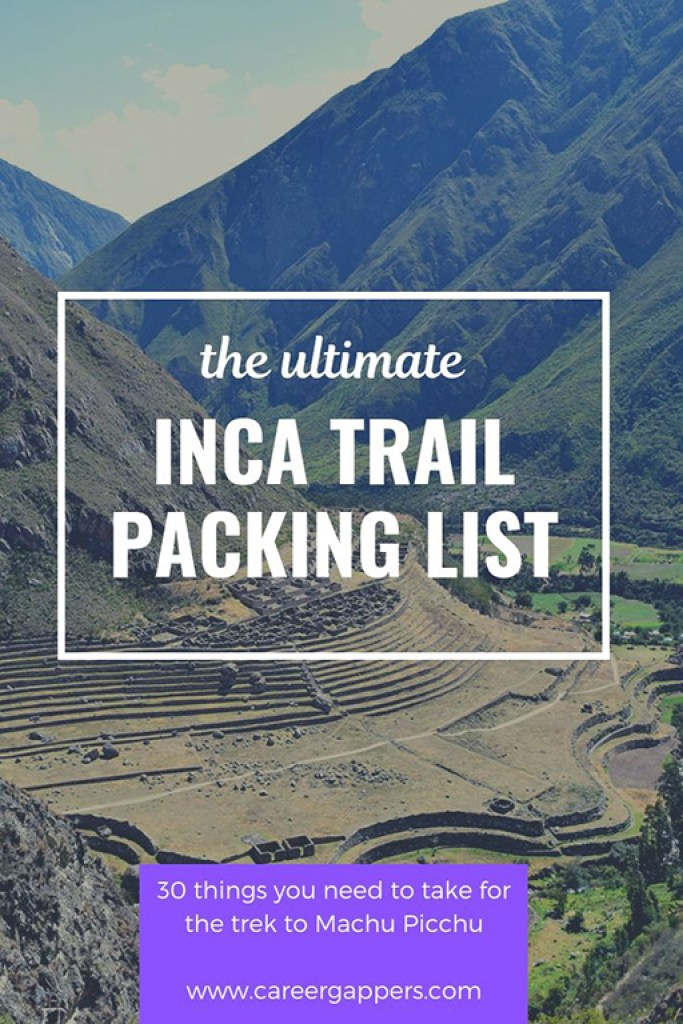 Our Inca Trail packing list covers everything you need to take for the legendary trek to Machu Picchu, based on our own experience. #incatrail #machupicchu #packinglists #incatrailperu #cusco