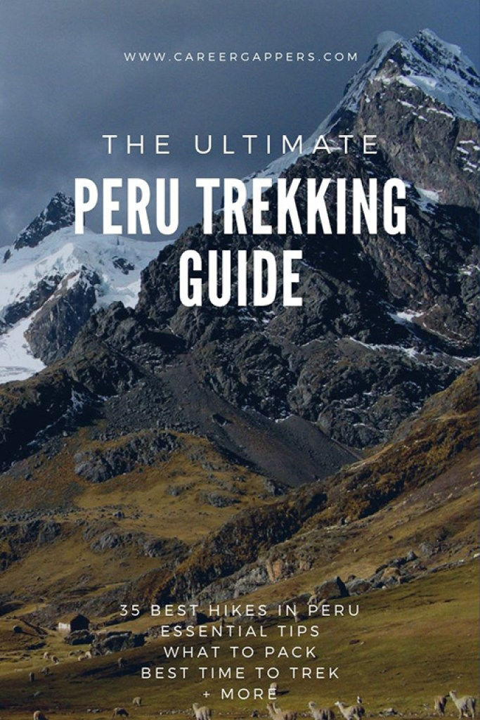 This Peru trekking guide covers everything you need to know before you hit the trail, and compiles 35 of the best hikes in Peru for your bucket list. #peru #perutrekking #incatrail #besthikesinperu #hiking