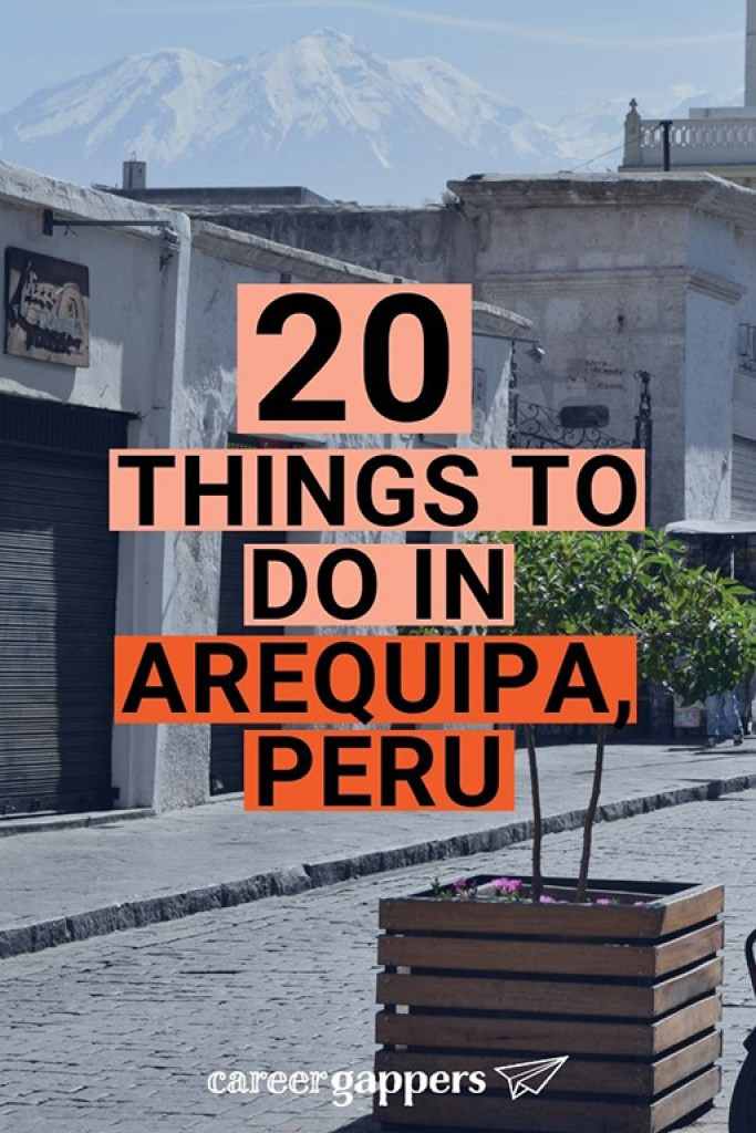 The very best things to do in Arequipa, including sightseeing, food and drink, local experiences, adventure activities and day trips. #arequipa #arequipaperu #whitecity #peru #perutravel