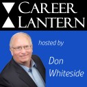 Career Lantern Podcast - Hosted by Don Whiteside