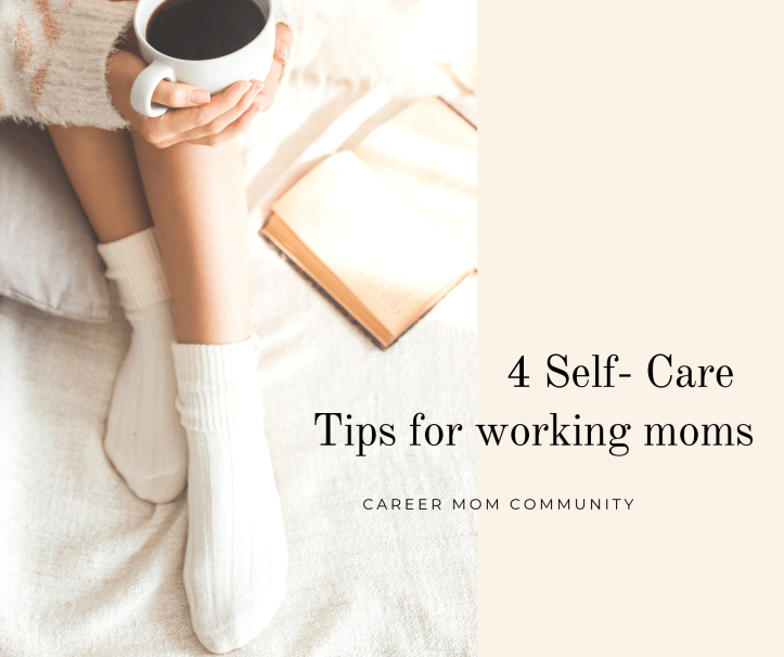 Working Mom Self Care