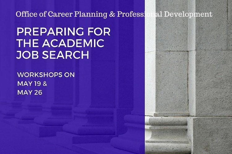 Featured Workshops: Preparing for the Academic Job Search