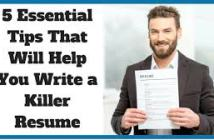 5 Essential tips when writing a killer resume