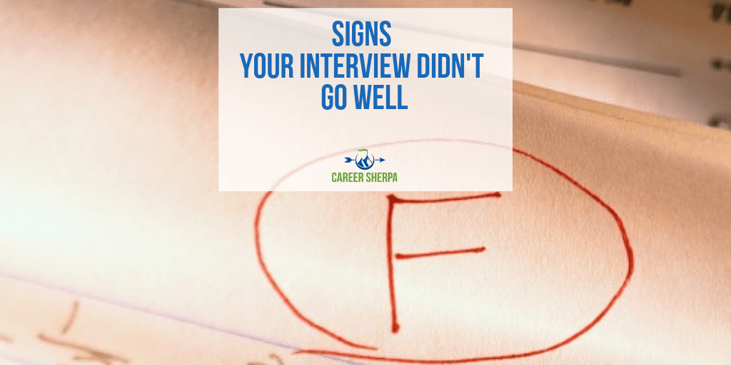Signs Your Interview Didn't Go Well | Career Sherpa
