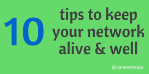 10 Tips to Keep Your Network Alive and Well