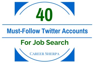 40 must-follow twitter accounts for job search 2015 @careersherpa