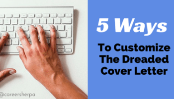 5 ways to customize the dreaded cover letter - What To Write In A Covering Letter