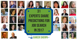 31 Experts Share Predictions forJob Search in 2017