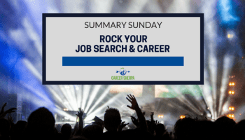 Summary Sunday: Strengthen Your Job Search | Career Sherpa