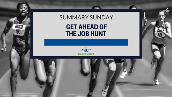 Get Ahead of the Job Hunt