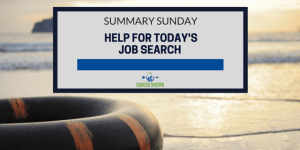 Summary Sunday: Help for Today's Job Search