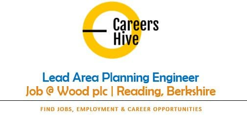Lead Area Planning Engineer Jobs in Reading, Berkshire at Wood