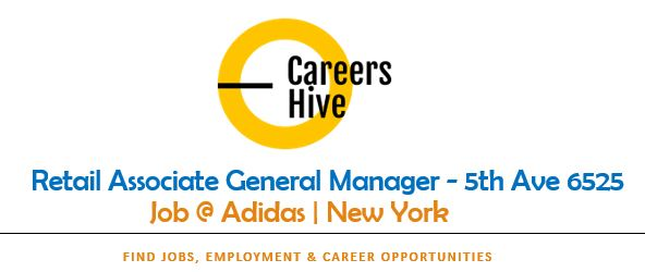 Retail Associate General Manager - 5th Ave 6525 | Adidas Jobs in NYC