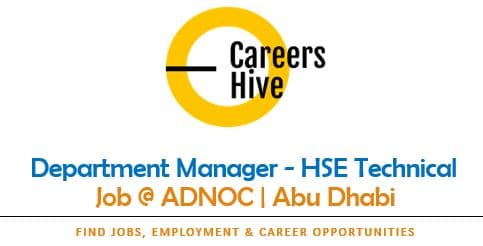 Department Manager - HSE Technical   ADNOC Careers 2021