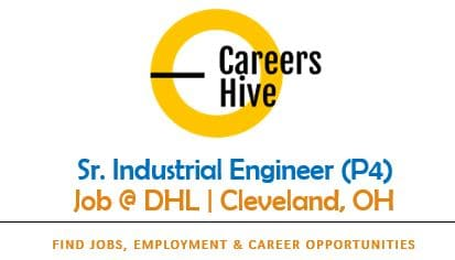 Sr. Industrial Engineer (P4) Jobs in Cleveland, Ohio   DHL Careers