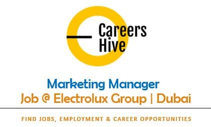 Marketing Manager in Dubai at Electrolux Group