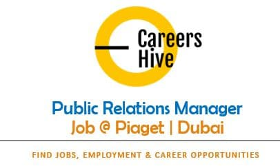 Public Relations Manager Jobs in Dubai | Piaget Careers