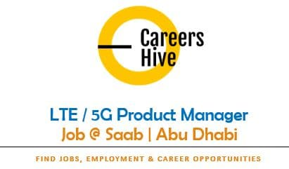 LTE / 5G Product Manager Jobs in Abu Dhabi   Saab Careers