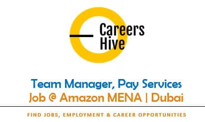Team Manager, Pay Services | Amazon Jobs in Dubai