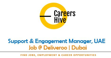 Support & Engagement Manager, UAE | Deliveroo Jobs in Dubai 2021
