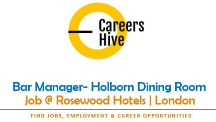 Bar Manager- Holborn Dining Room   Rosewood Hotels Jobs in London