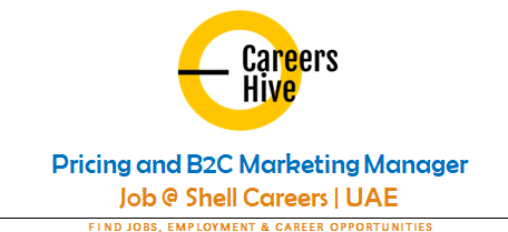 Pricing and B2C Marketing Manager Jobs in UAE 2021 | Shell Careers