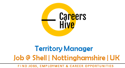 Territory Manager Jobs in Nottinghamshire   Shell Careers