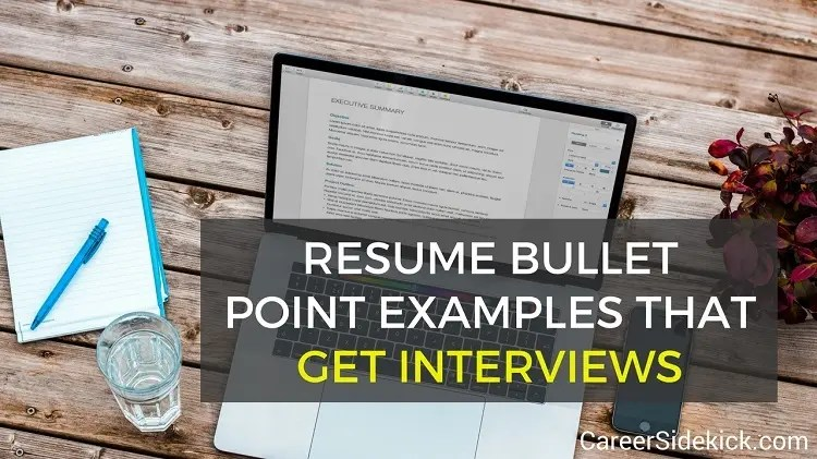 19 Resume Bullet Point Examples That Get Interviews     Career Sidekick 19 Resume Bullet Point Examples That Get Interviews