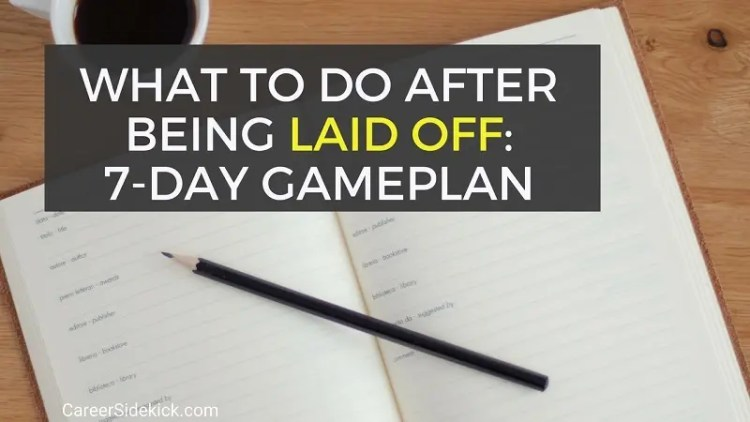 how to find a job after being laid off - things to do