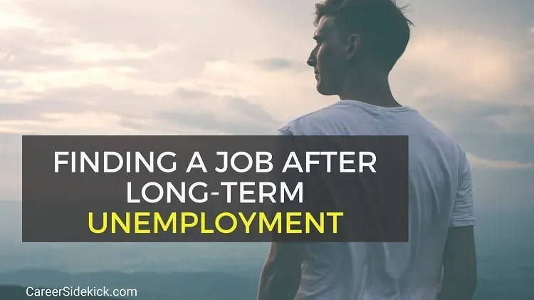 finding job after long term unemployment