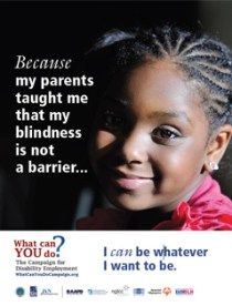 Because my parents taught me that my blindness is not a barrier...