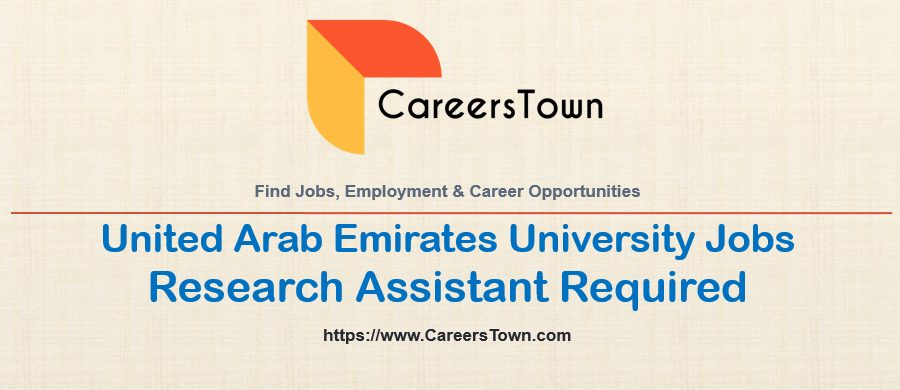 United Arab Emirates University Jobs | Apply For Research Assistant Job