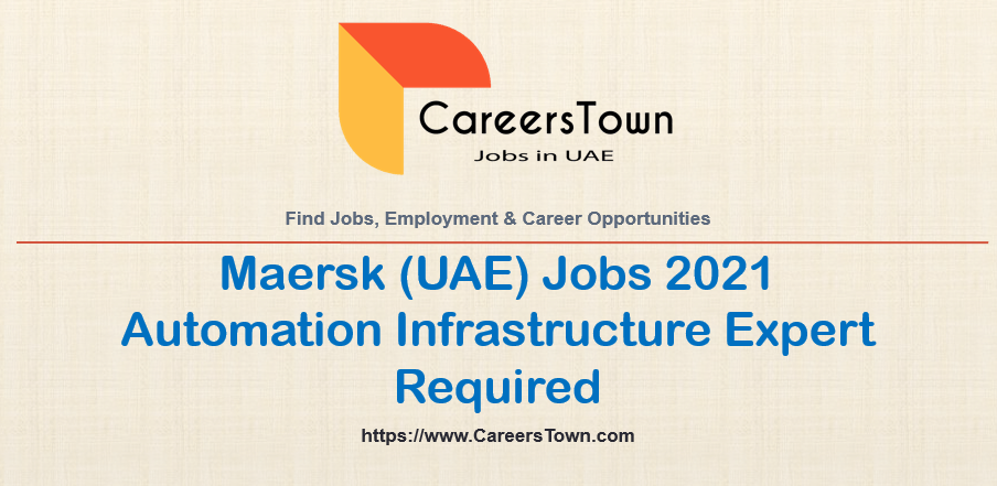 Automation Infrastructure Expert Jobs in Dubai | Maersk Careers