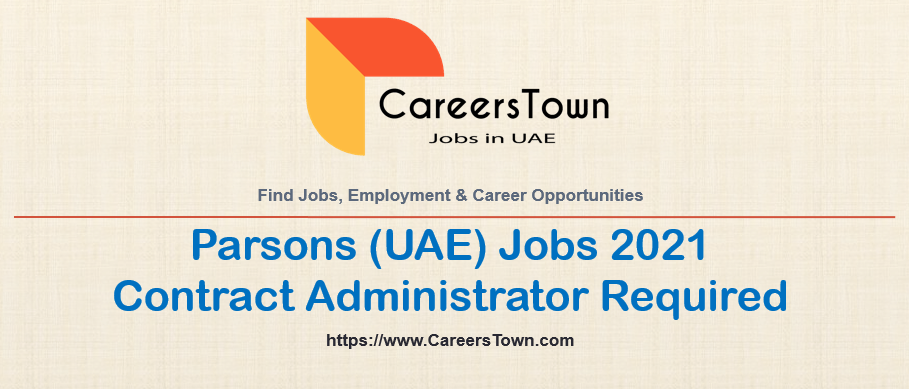 Contract Administrator Jobs in Abu Dhabi   Parsons Careers