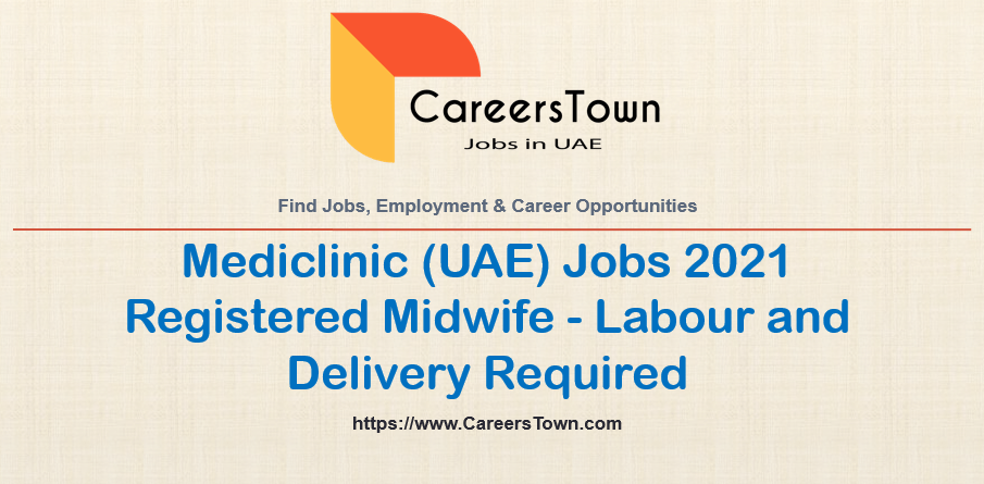 Registered Midwife - Labour and Delivery   Mediclinic Jobs in Dubai