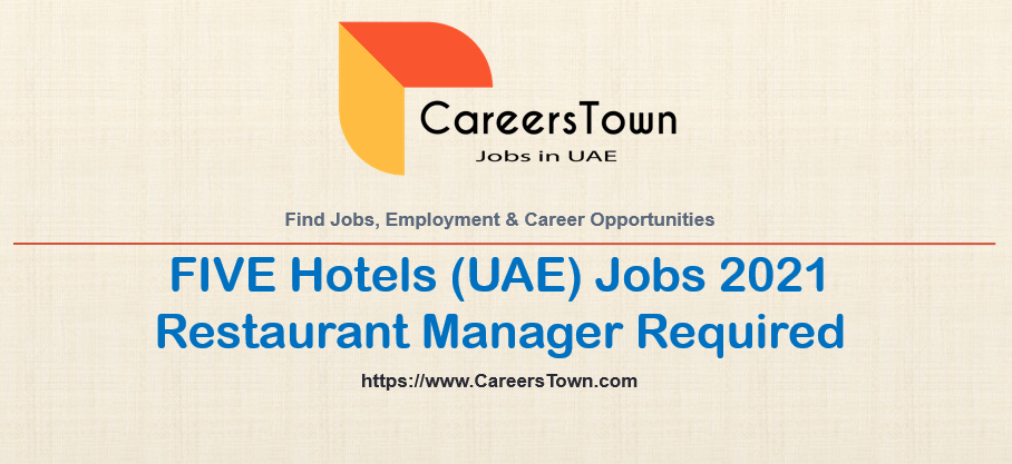 Restaurant Manager - Jobs in Dubai | FIVE Hotels and Resorts Careers