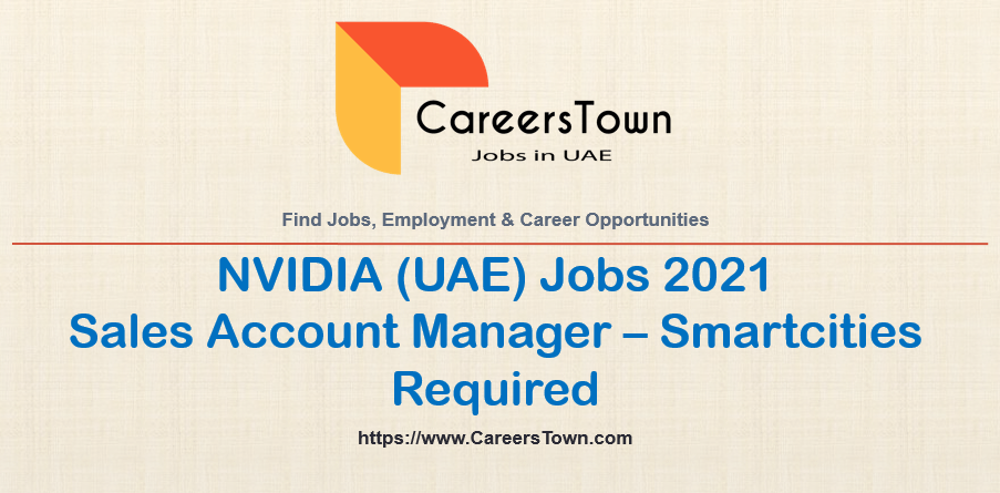 Sales Account Manager - Smartcities at NVIDIA | Dubai Careers