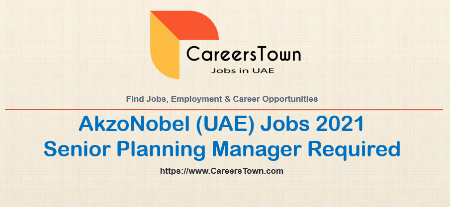 Supply Planning Manager - Jobs in Dubai | AkzoNobel Careers
