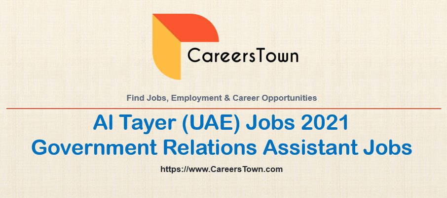 Government Relations Assistant Jobs in Dubai | Al Tayer Group Careers