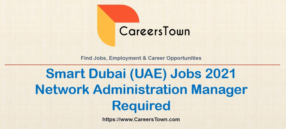 Network Administration Manager Jobs in Dubai Digital | Government Jobs