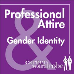 Blog Post – Professional Attire & Gender Identity