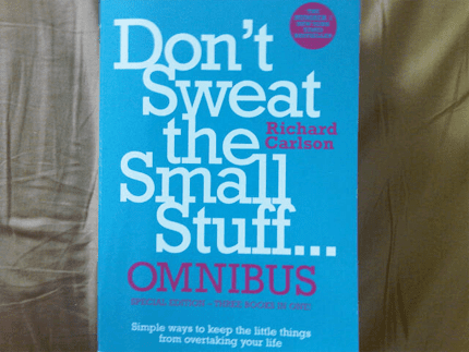 don-t-sweat-the-small-stuff