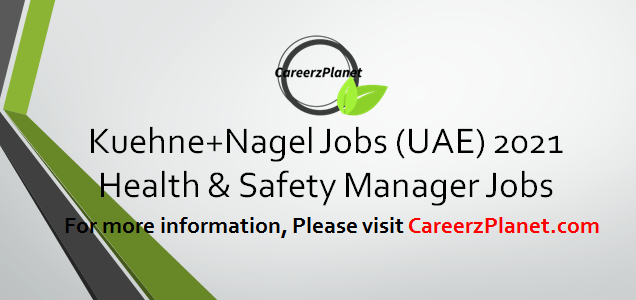Health & Safety Manager Jobs in UAE 31 Mar 2021