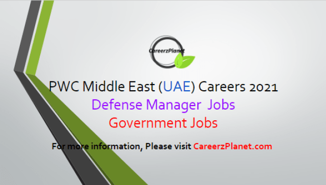 Consulting Jobs in UAE 02 Apr 2021 1- Consulting - Government - Defense - Manager Full Time Dubai, United Arab Emirates  Job Responsibilities: A- Working alongside prestigious client teams across the Middle East. B- Working as part of a multi-faceted team of defence experts, consultants and technical SME's, amongst others. C- Advising, and helping to establish, military and defence organisations over a number of different strategic initiatives and programmes. D- Delivering pivotal projects across the Middle East.  Job Requirements: A- 6-9 years of experience working in defence. B- Ability to communicate with Arabic speaking clients (Arabic not essential but would be valuable) and to act with professionalism at all times. C- Experience in delivery of defence projects and engagements as well as managing client relationships and business development.  For more details, please scroll down & see the details.  Last Date to Apply: Apr-15-2021  PwC Middle East Careers - United Arab Emirates Apply at CareerzPlanet.com