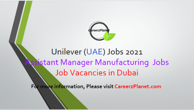 Management Jobs in Dubai 03 Apr 2021 1- Assistant Manufacturing Manager Full Time Dubai, UAE  Job Responsibilities: a- Ensure complete compliance to the Company's Safety, Health and Environment policies and standards. b- Manage the manufacturing operations and lead production process improvements on a daily basis. c- Manage and improve conversion costs through cost improvement programmes and Kaizens. d- Drive WCM activities in the plant and lead the Autonomous Maintenance Pillar.  Job Requirements: a- Bachelors' degree in Engineering (Mechanical, Production, Industrial, Mechatronics, Electromechanical, Electrical). b- People management experience with large teams or team of teams with experience of leading teams of blue collars. c- 3-5 Years' experience in Managerial role within the FMCG industry with proven track record.  For more details, please scroll down & see the details.  Last Date to Apply: Apr-15-2021  Unilever Careers - United Arab Emirates Apply at CareerzPlanet.com