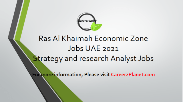 strategy and research Analyst Jobs in Ras Al Khaimah UAE 11 Apr 2021