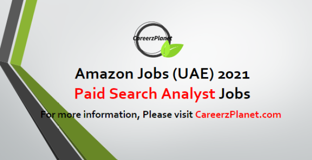 Paid Search Analyst Jobs in UAE 30 Apr 2021