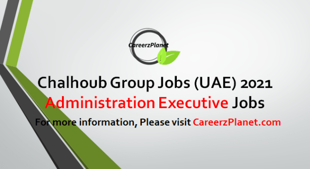 Administration Executive Jobs in UAE 20 Apr 2021