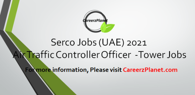 Air Traffic Control Officer - Tower  jobs in Dubai 13 Apr 2021